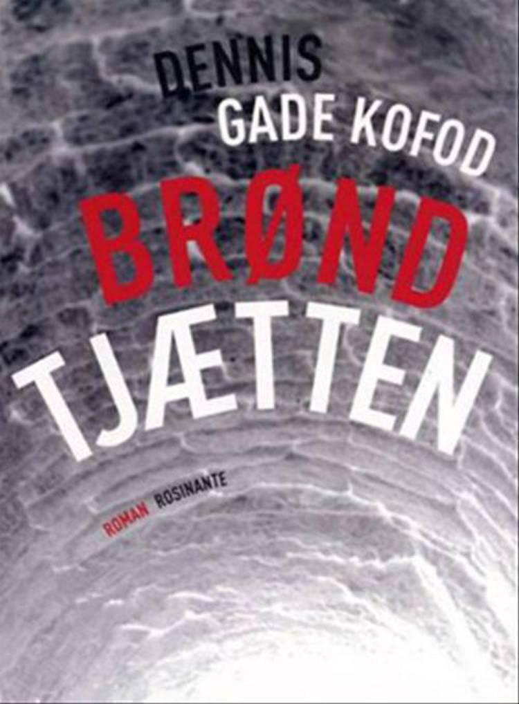 Brøndtjætten af Dennis Gade Kofod