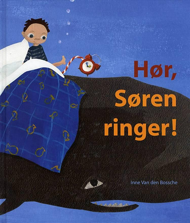 Hør, Søren ringer! af Inne van den Bossche