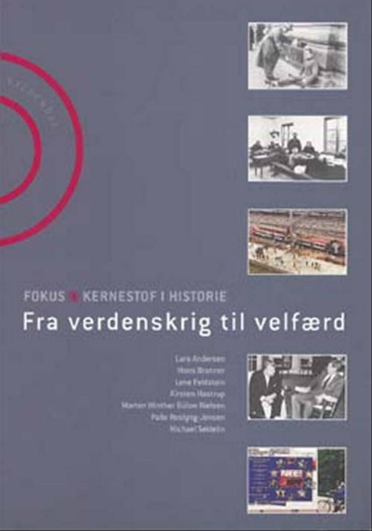 Fra verdenskrig til velfærd af Lars Andersen