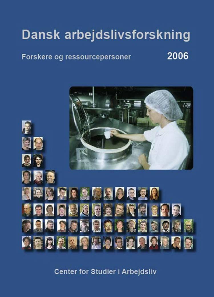 Dansk arbejdslivsforskning 2006