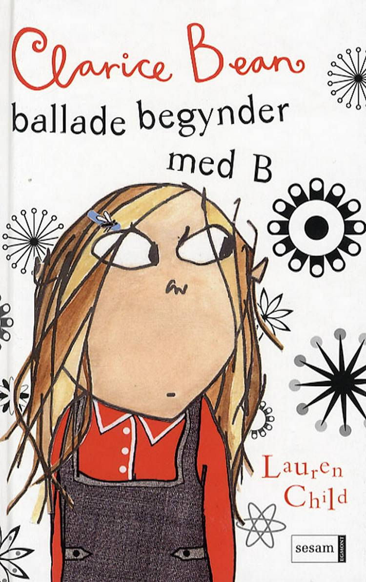 Clarice Bean - ballade begynder med B af Lauren Child