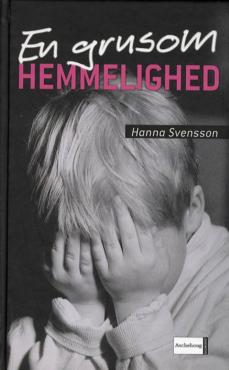 En grusom hemmelighed af Hanna Svensson