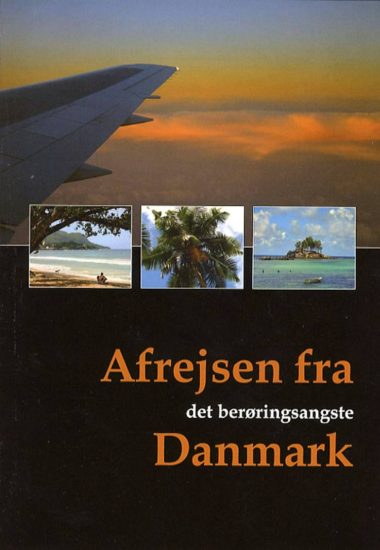 Afrejsen fra det berøringsangste Danmark af Steen G. Hansen og Steen Gregersen Hansen