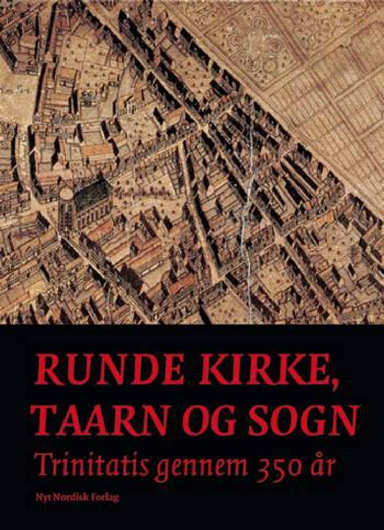 Runde Kirke, Taarn og Sogn af Inger Wiene, Inger Wiene og Kirsten Sandholt, Kirsten Sandholt og Jesper Vagn Hansen