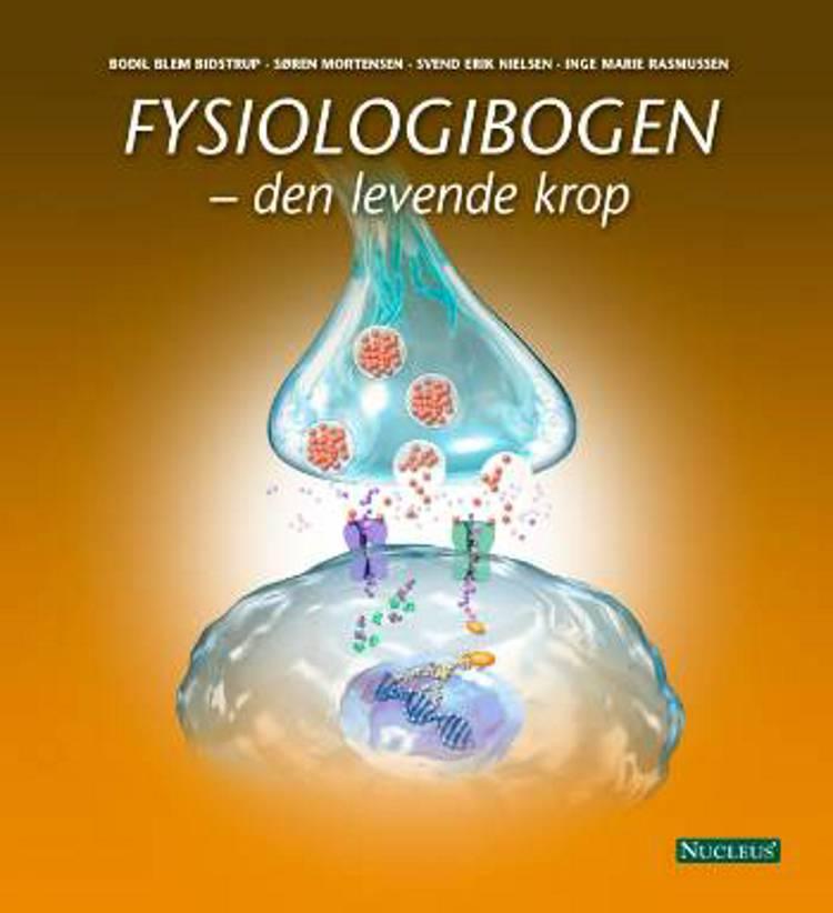 Fysiologibogen af Bodil Blem Bidstrup, Svend Erik Nielsen og Søren Mortensen m.fl.