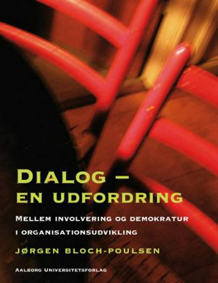 Dialog - en udfordring af Jørgen Bloch-Poulsen