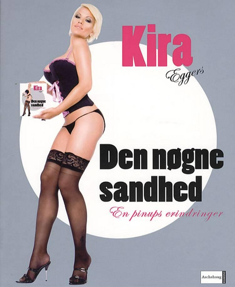 Den nøgne sandhed af Kira Eggers
