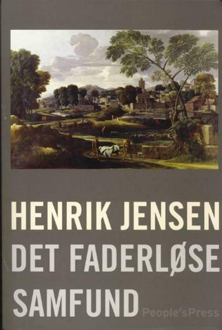 Det faderløse samfund af Henrik Jensen
