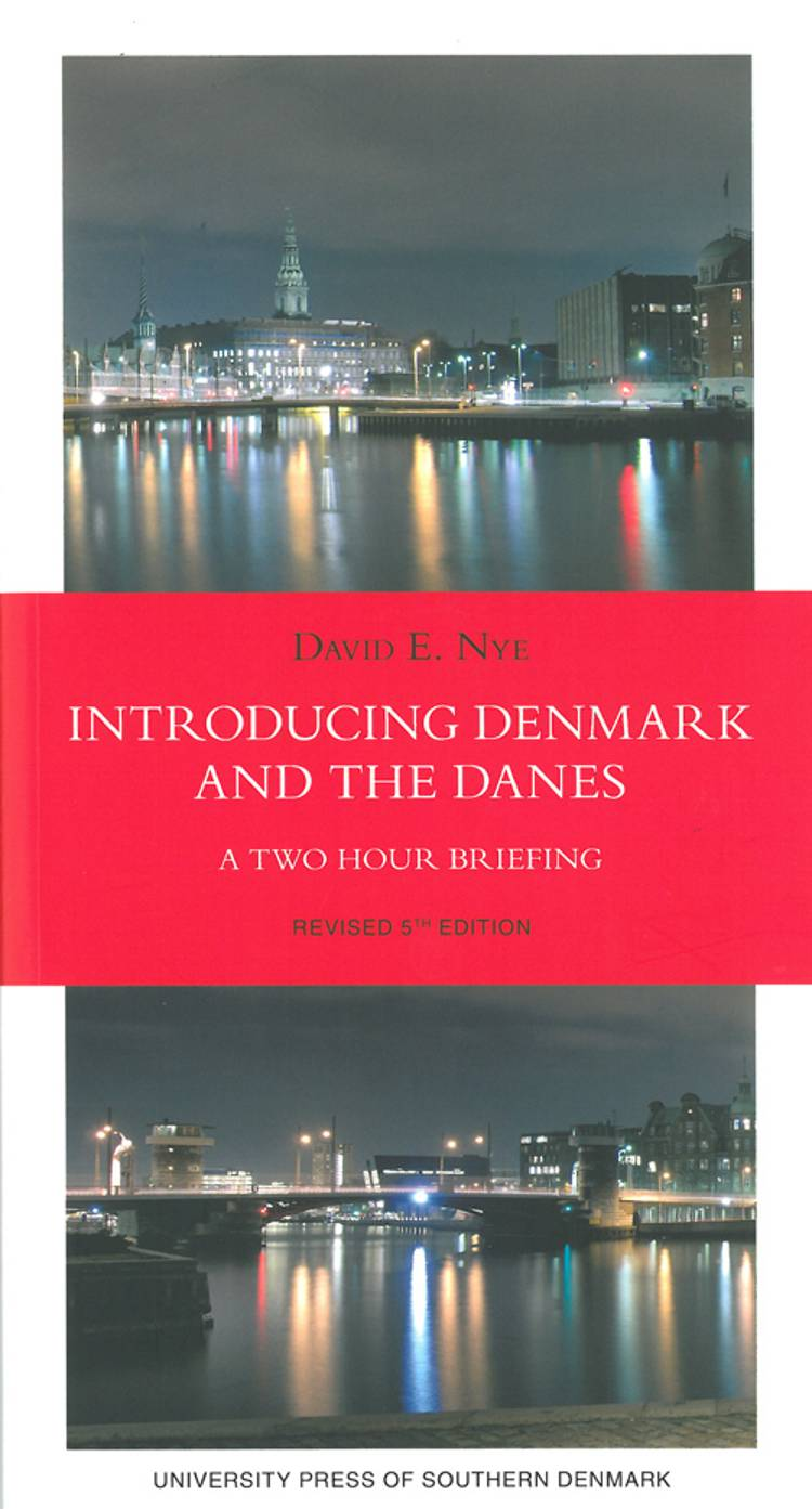 Introducing Denmark and the danes af David E. Nye