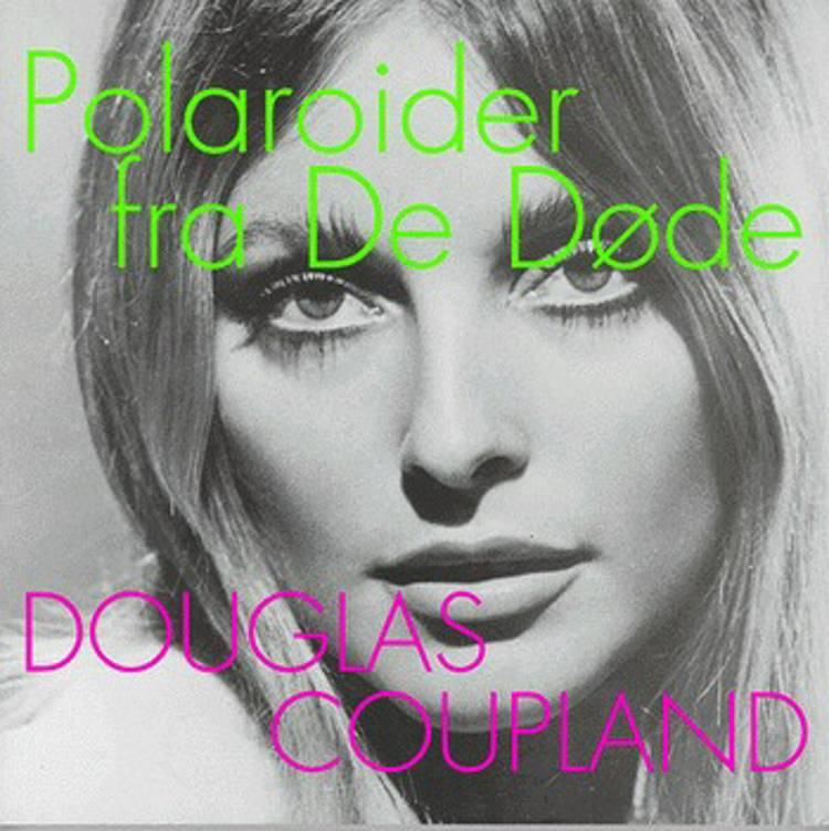 Polaroider fra De Døde af Douglas Coupland