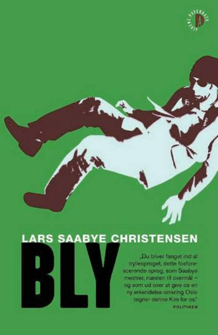 Bly af Lars Saabye Christensen
