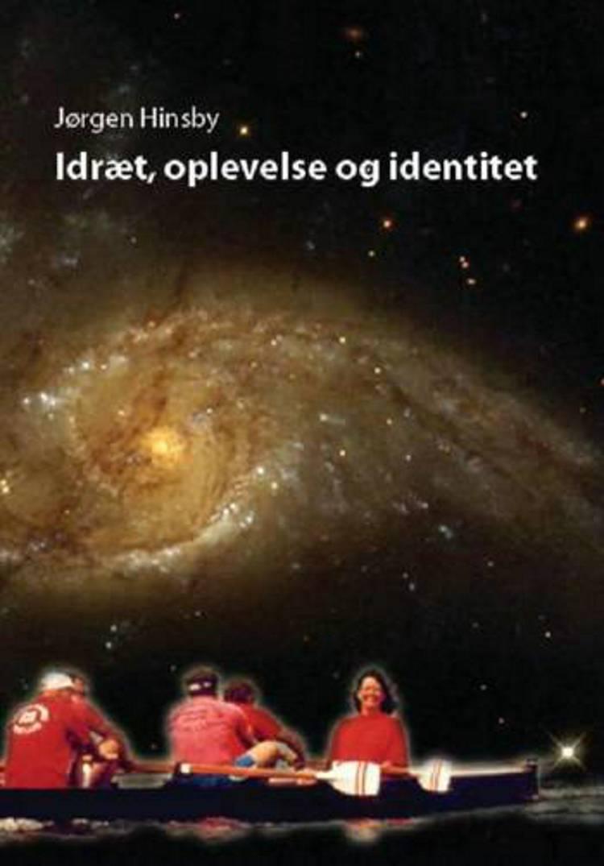 Idræt, oplevelse og identitet af Jørgen Hinsby