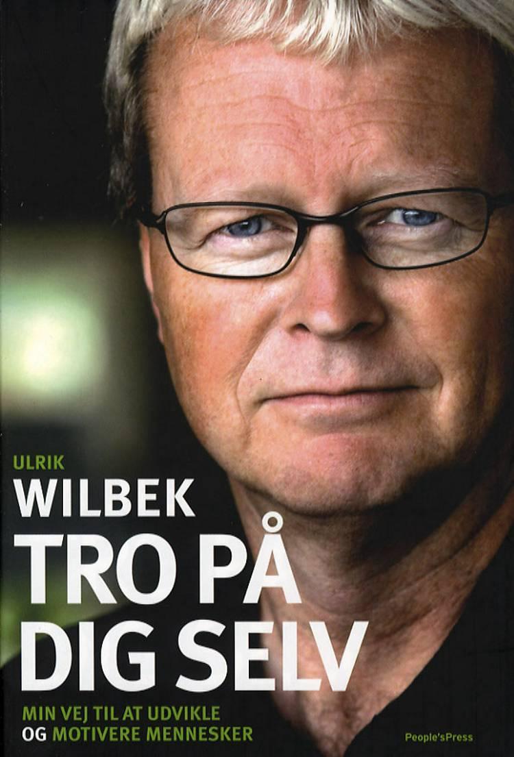 Tro på dig selv af Ulrik Wilbek