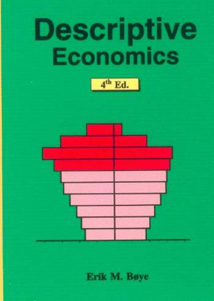 Descriptive economics af Erik Møllmann Bøye og Erik M. Bøye