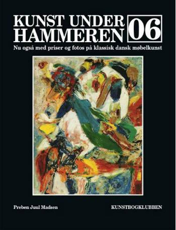 Kunst under hammeren 2006 af Preben Juul Madsen