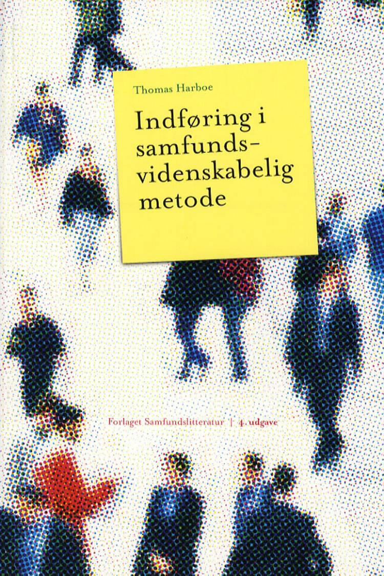 Indføring i samfundsvidenskabelig metode af Thomas Harboe