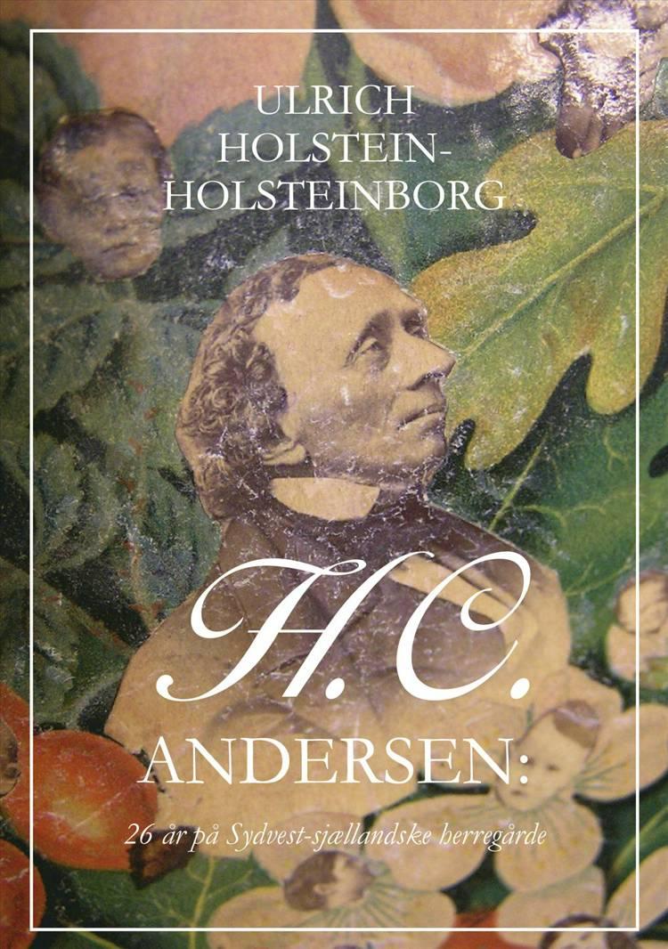 H.C. Andersen af Ulrich Holstein-Holsteinborg
