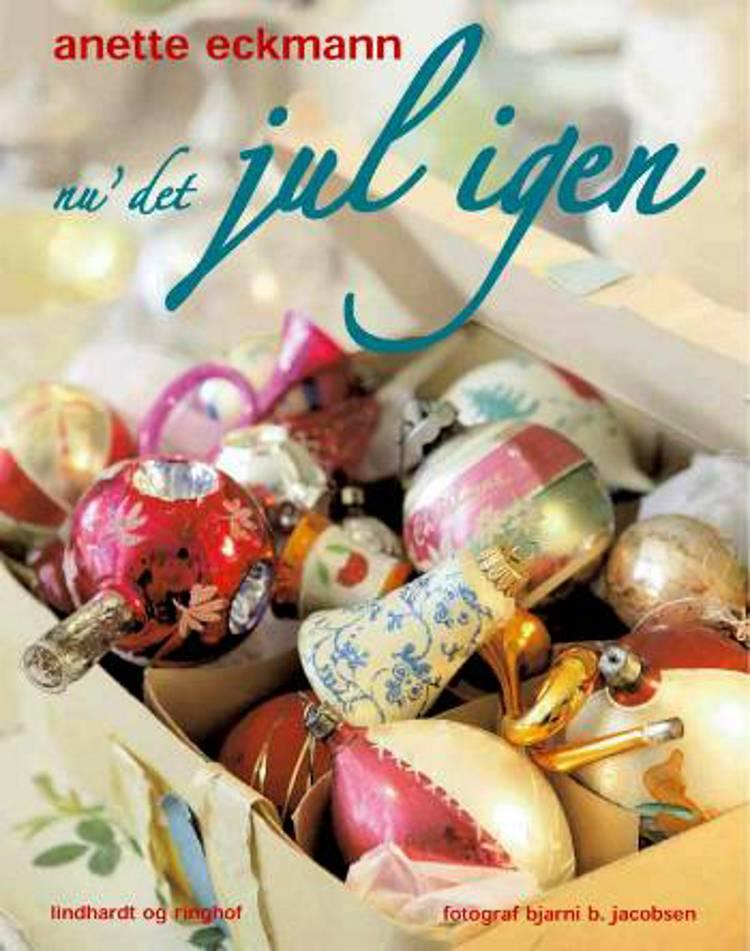 Nu' det jul igen af Anette Eckmann
