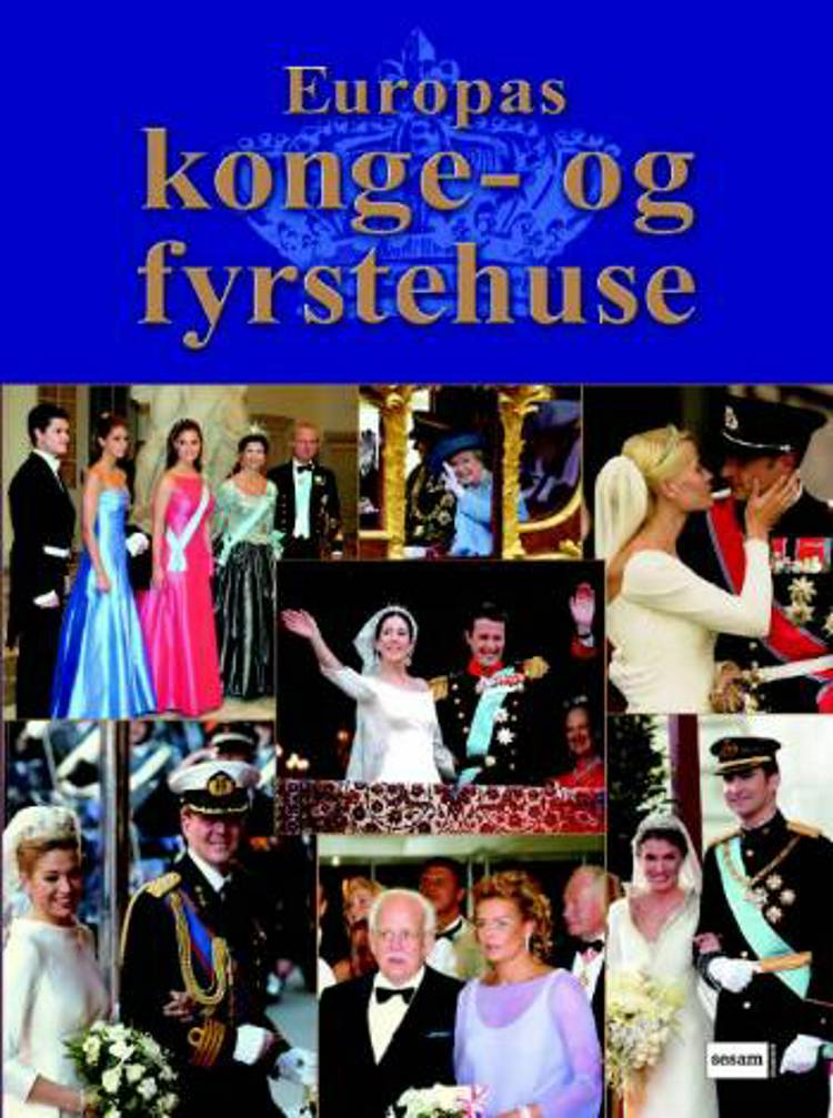 Europas konge- og fyrstehuse af Friedemann Bedürftig