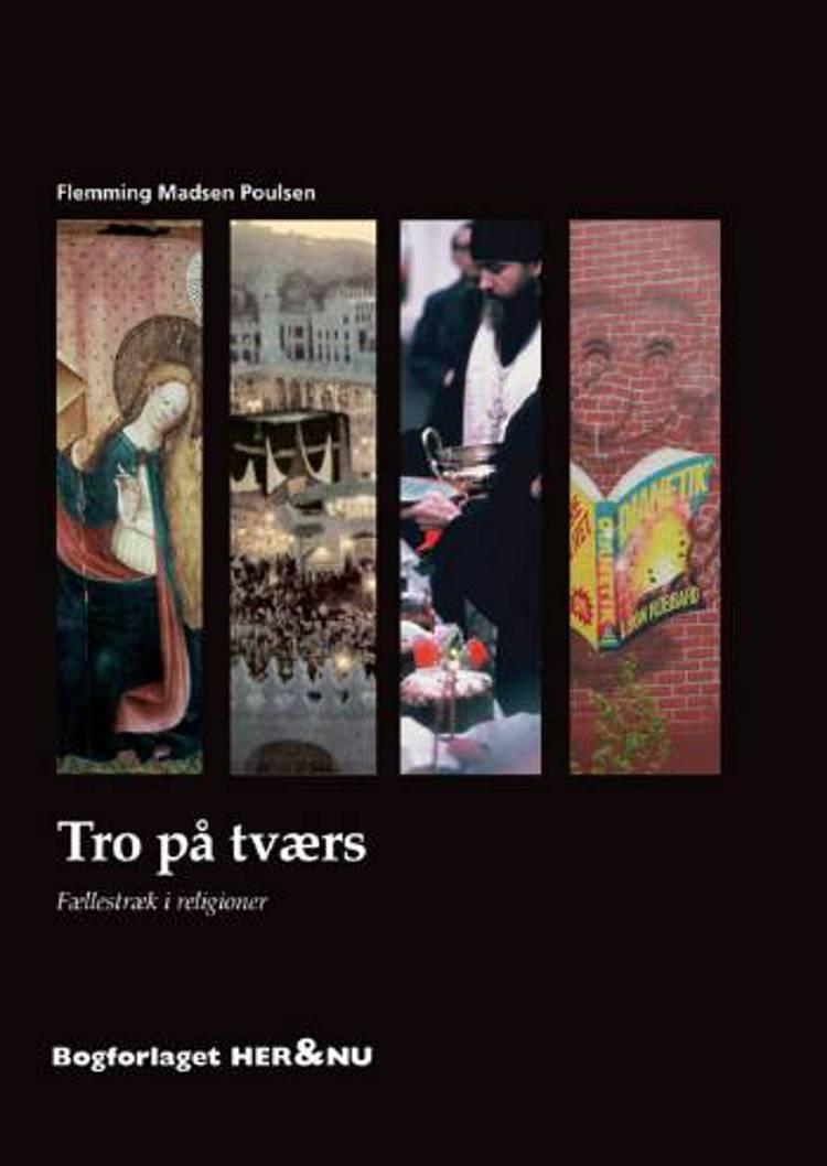 Tro på tværs af Flemming Madsen Poulsen