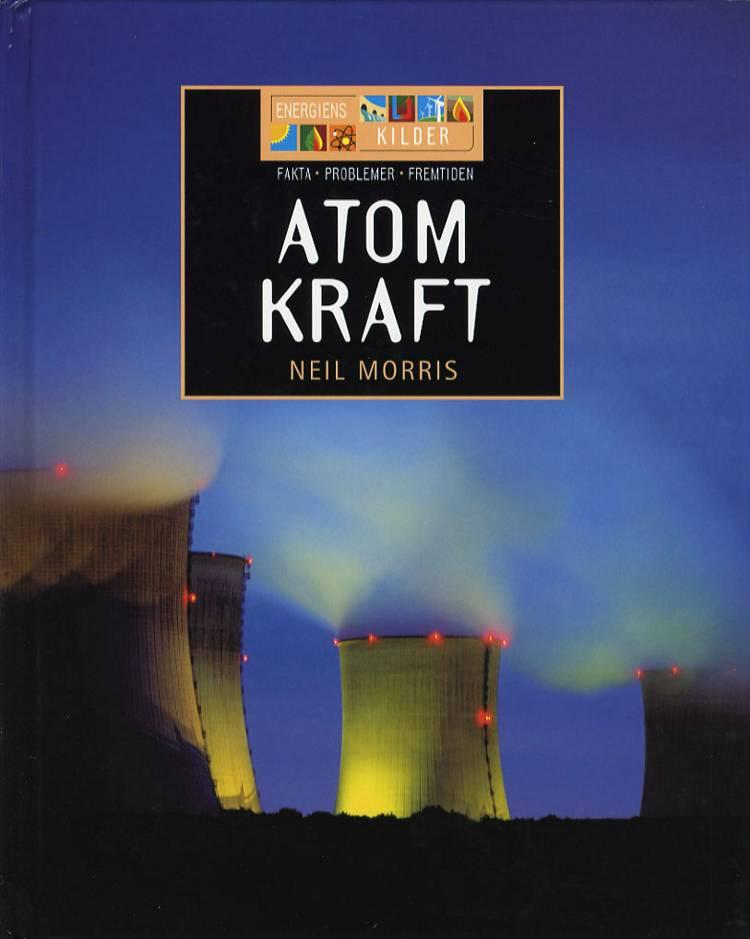 Atomkraft af Neil Morris