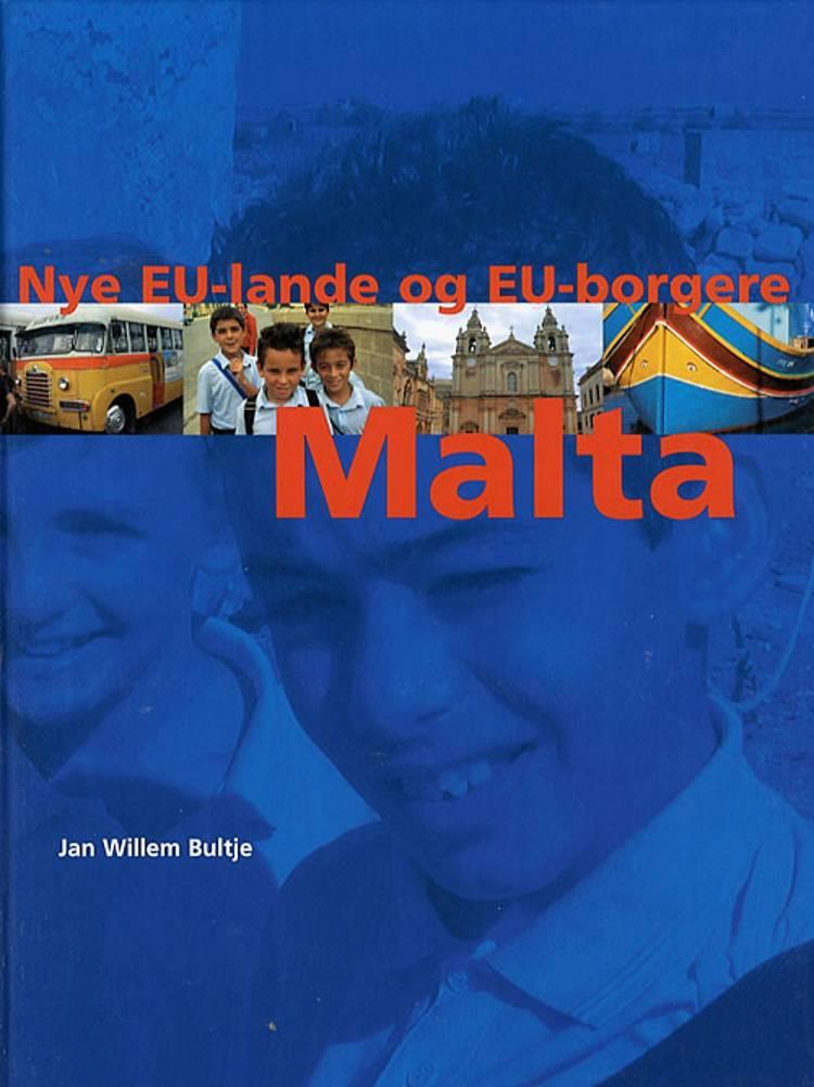 Malta af Jan Willem Bultje