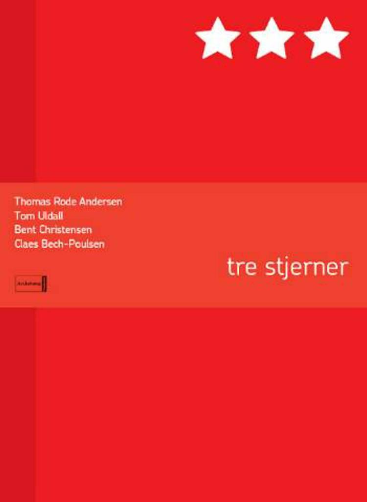 tre stjerner af Thomas Rode Andersen, Bent Christensen og Tom Uldall