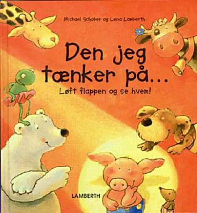 Den jeg tænker på af Lena Lamberth