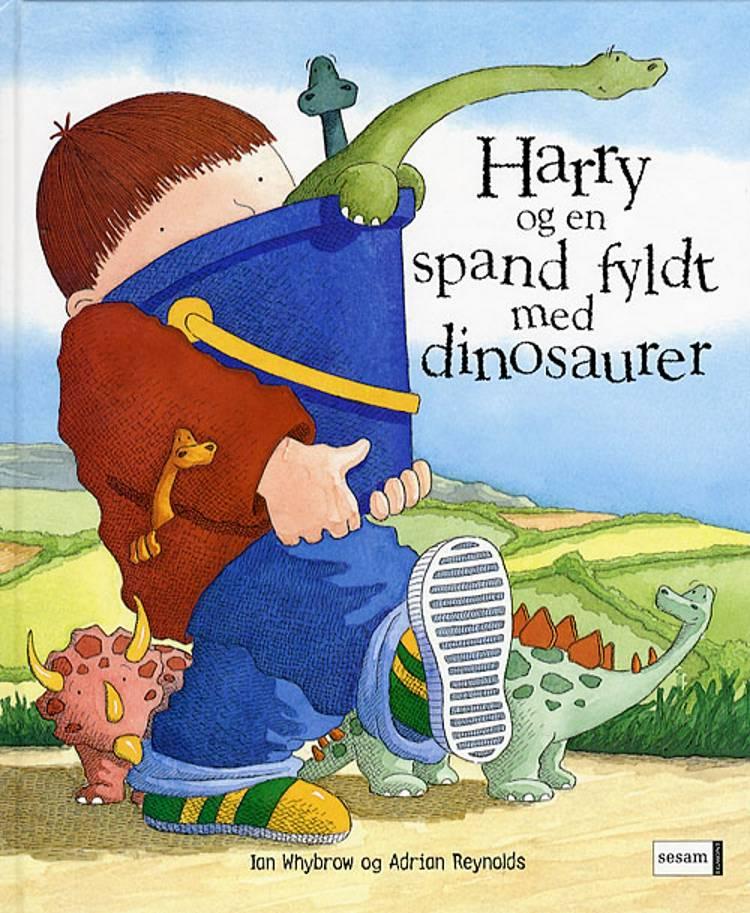 Harry og en spand fyldt med dinosaurer af Ian Whybrow