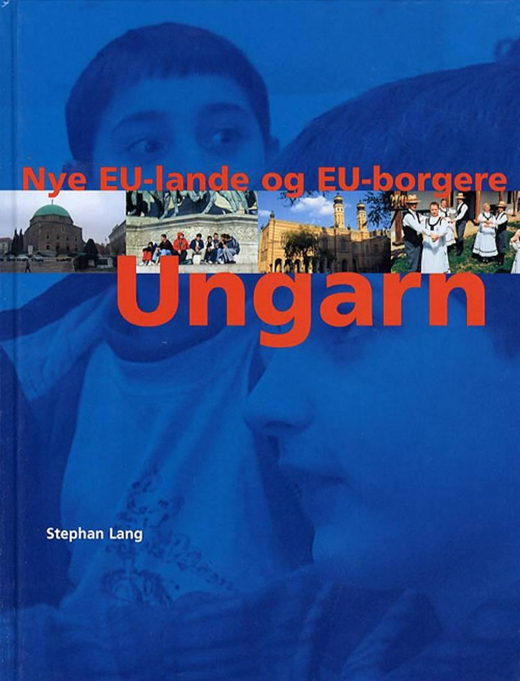Ungarn af Stephan Lang