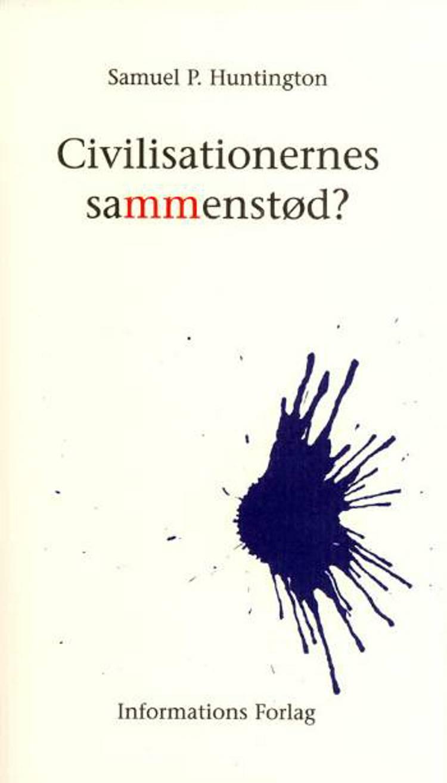 Civilisationernes sammenstød? af Samuel P. Huntington