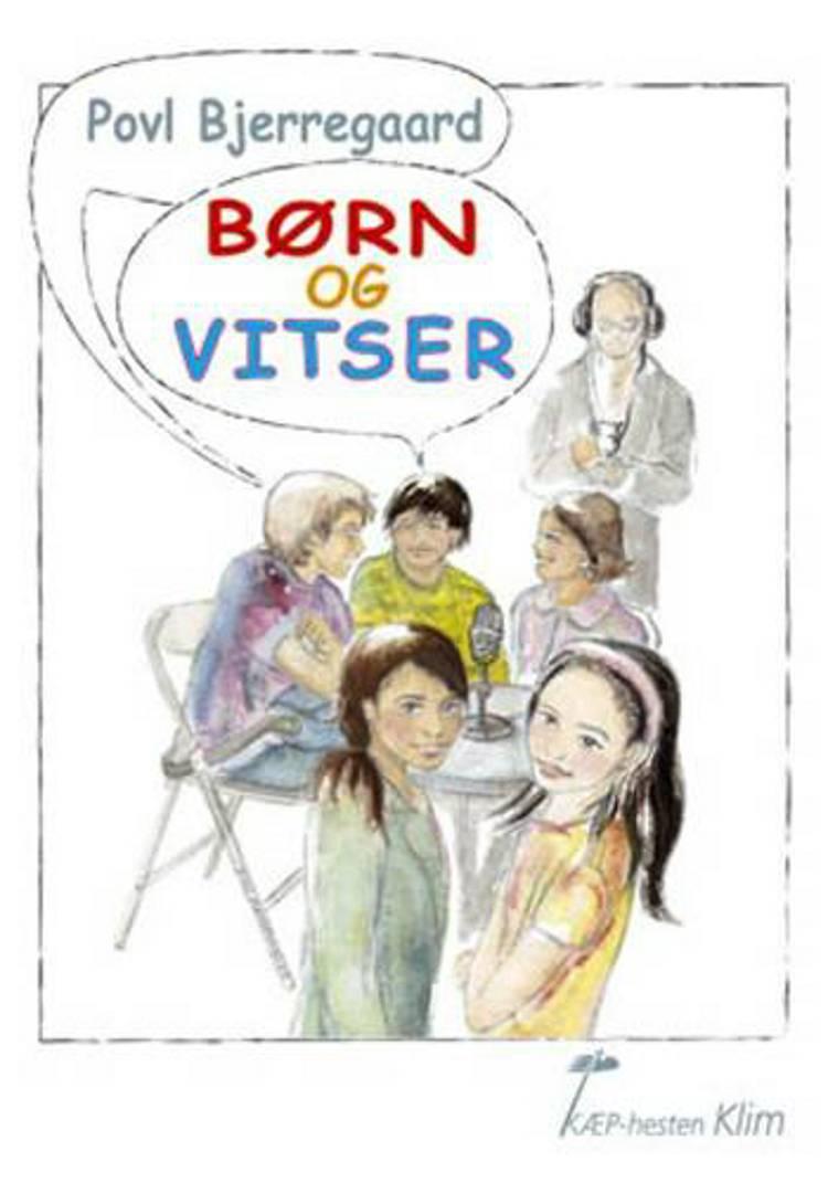 Børn og vitser af Povl Bjerregaard
