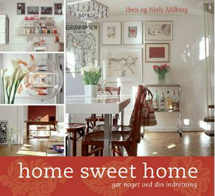 Home Sweet Home af Iben Ahlberg og Niels Ahlberg