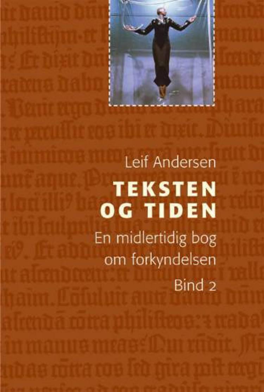 Teksten og tiden af Leif Andersen