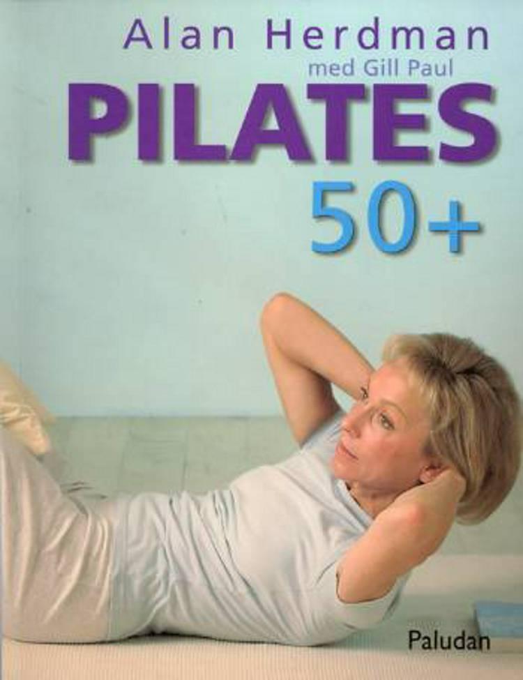 Pilates 50+ af Alan Herdman
