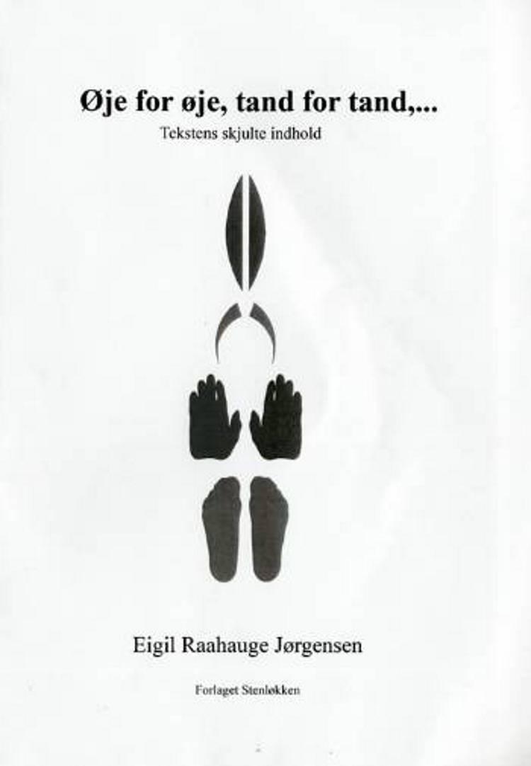 Øje for øje, tand for tand af Eigil Raahauge Jørgensen