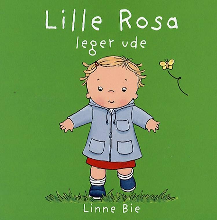 Lille Rosa leger ude af Linne Bie