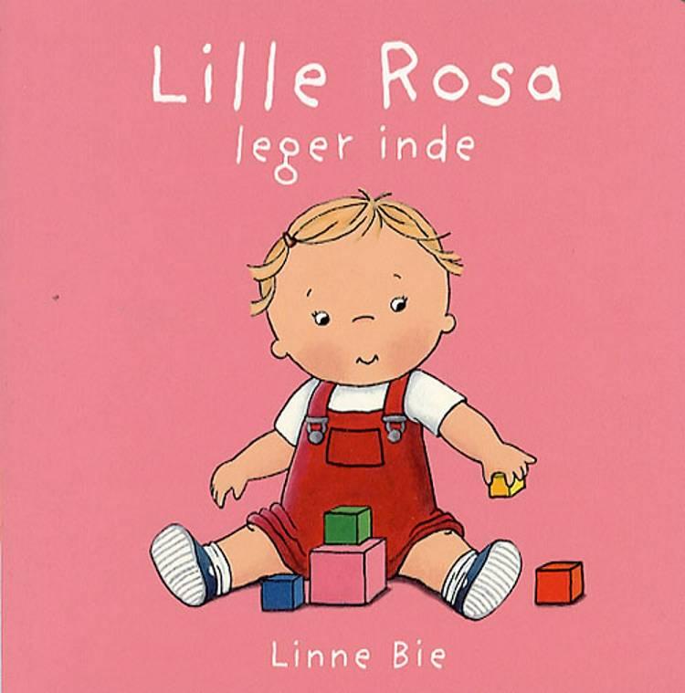 Lille Rosa leger inde af Linne Bie