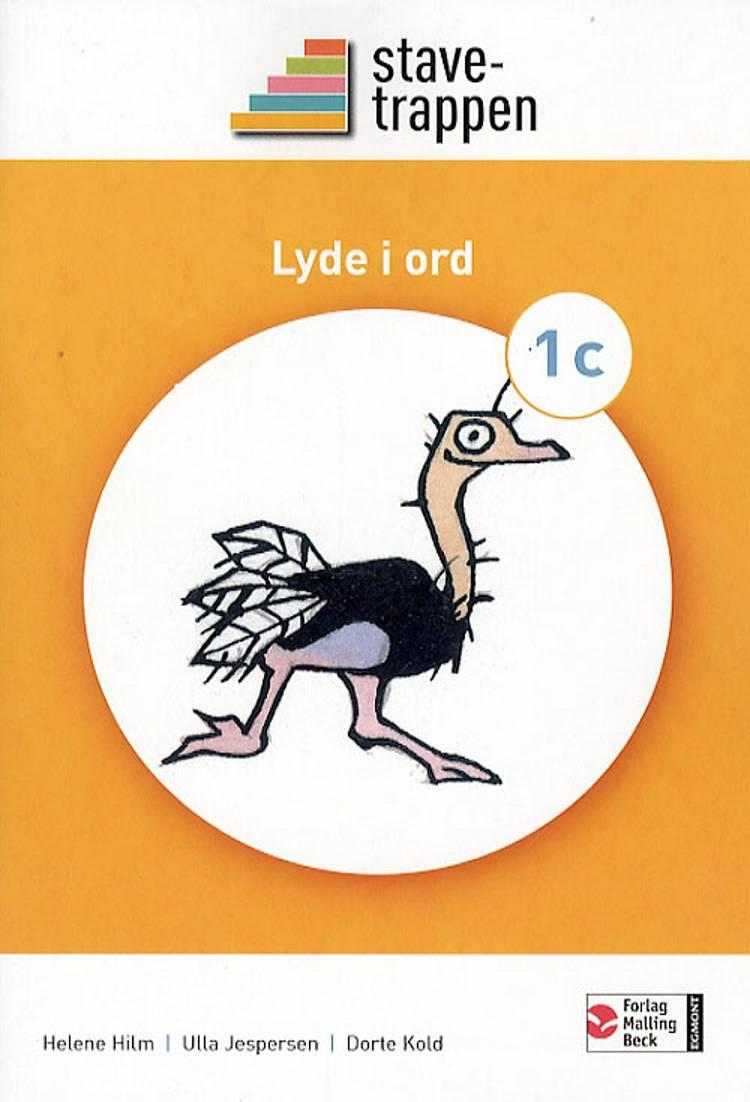 Stavetrappen 1 Lyde i ord af Dorte Kold, Helene Hilm og Ulla Jespersen