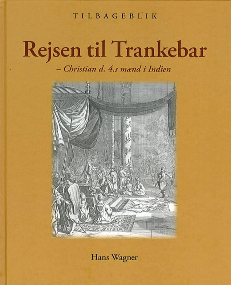 Rejsen til Trankebar af Hans Wagner