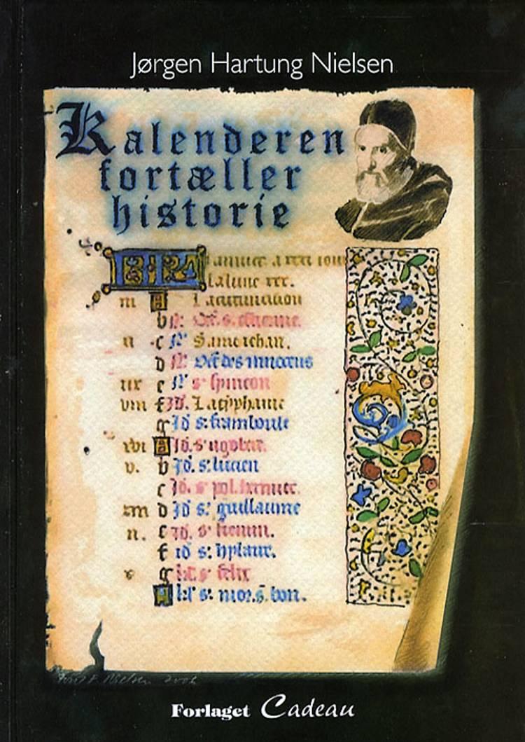 Kalenderen fortæller historie af Jørgen Hartung Nielsen