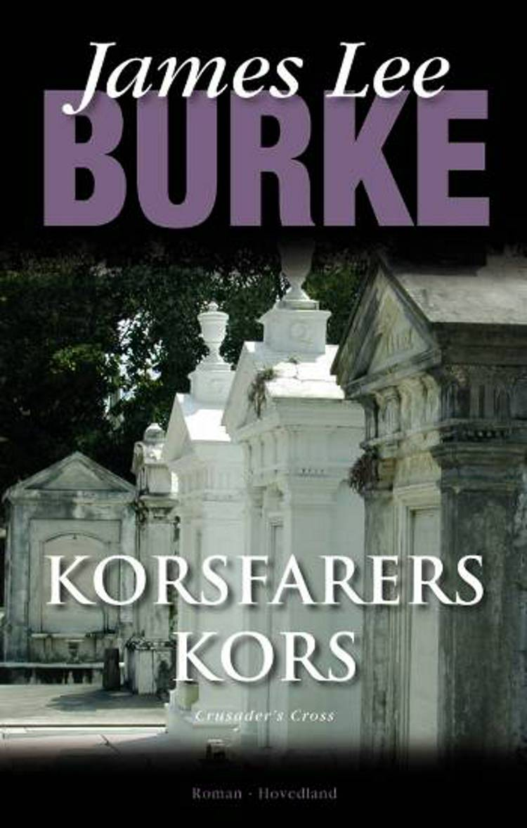 Korsfarers kors af James Lee Burke