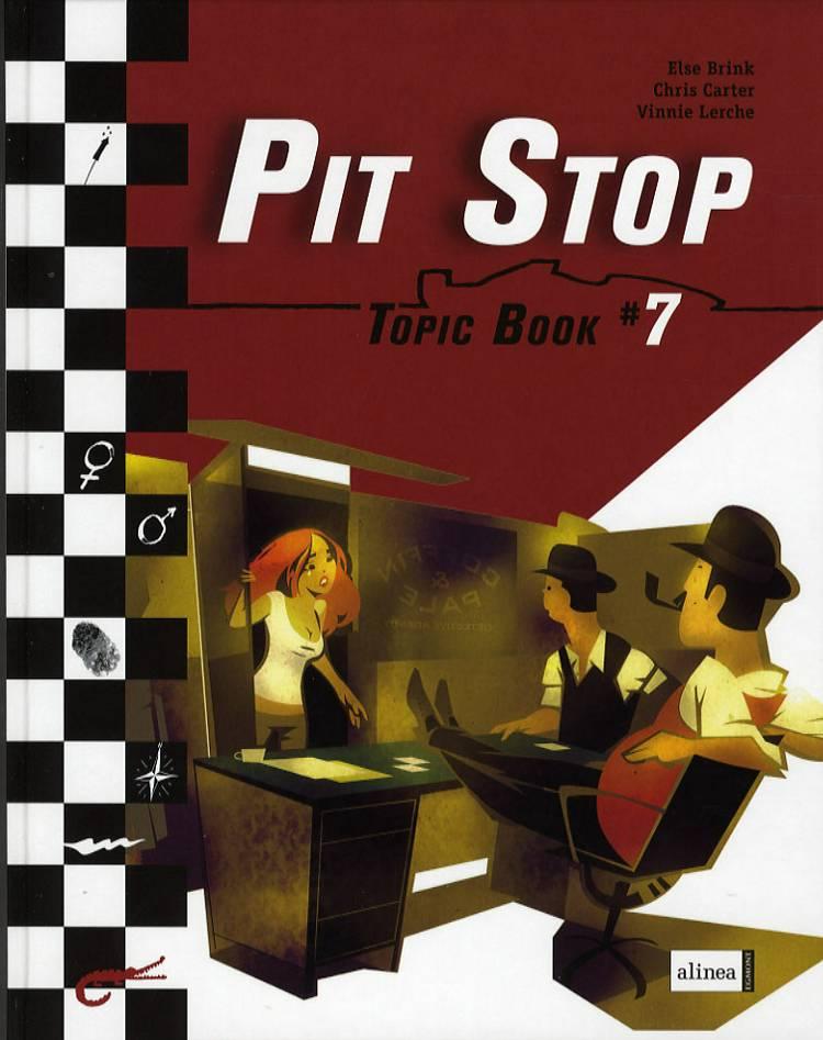 Pit stop 7 af Chris Carter, Else Brink og Vinnie Lerche