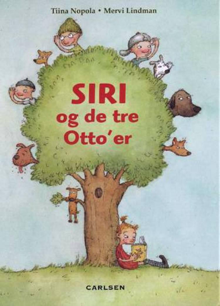 Siri og de tre Otto´er af Tiina Nopola og Mervi Lindman