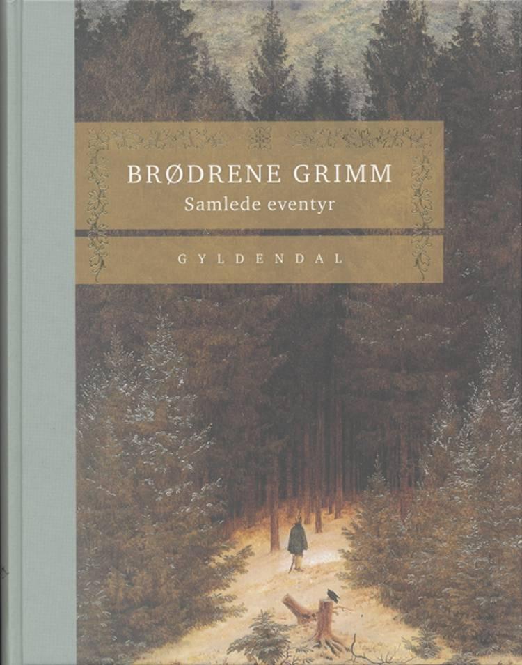 Samlede eventyr af J. L. K. Grimm, W. K. Grimm og J. L. K.