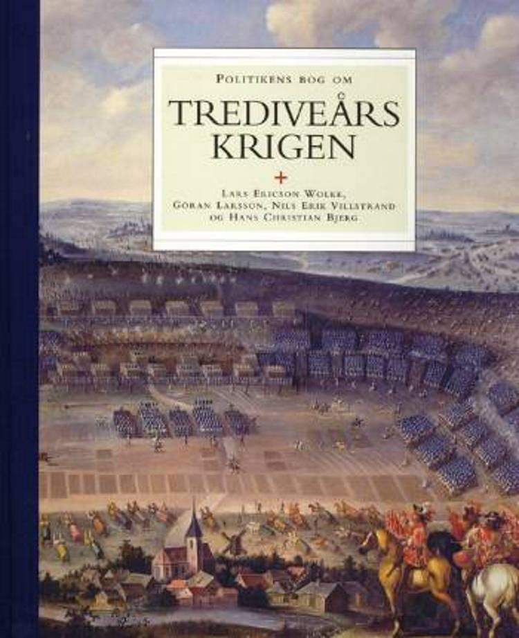 Trediveårskrigen af Göran Larsson, Lars Ericson Wolke og Nils Erik Villstrand