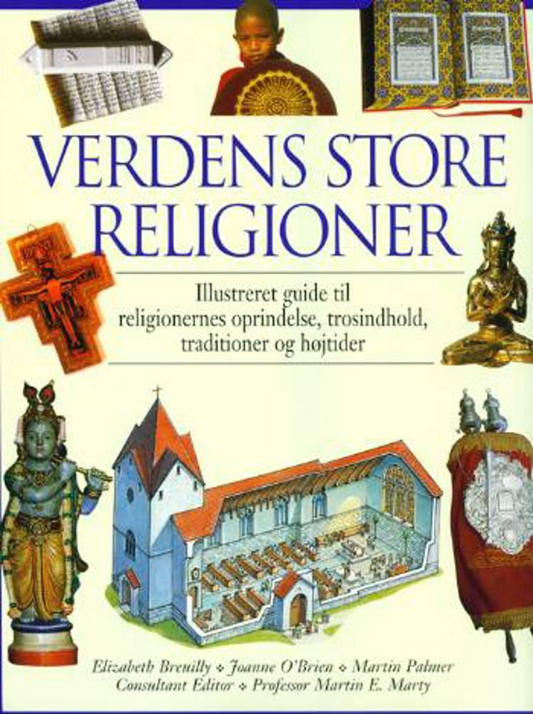 Verdens store religioner af Joanne O'Brien, Elizabeth Breuilly og Martin Palmer
