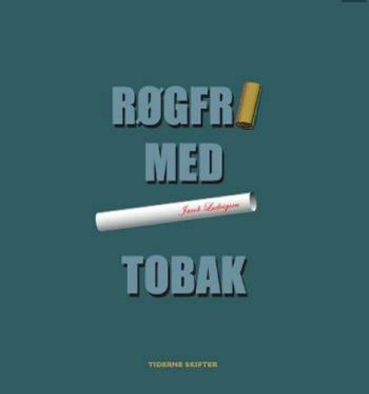 Røgfri - med tobak af Jacob Ludvigsen