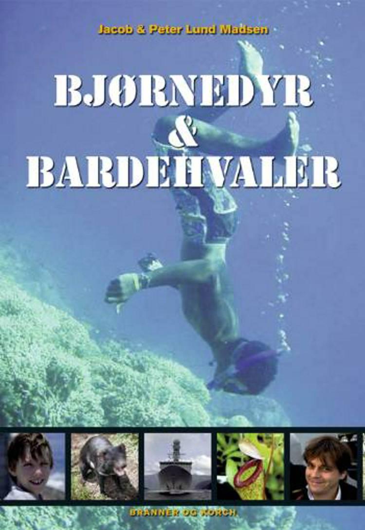 Bjørnedyr & bardehvaler af Peter Lund Madsen og Jacob Lund Madsen
