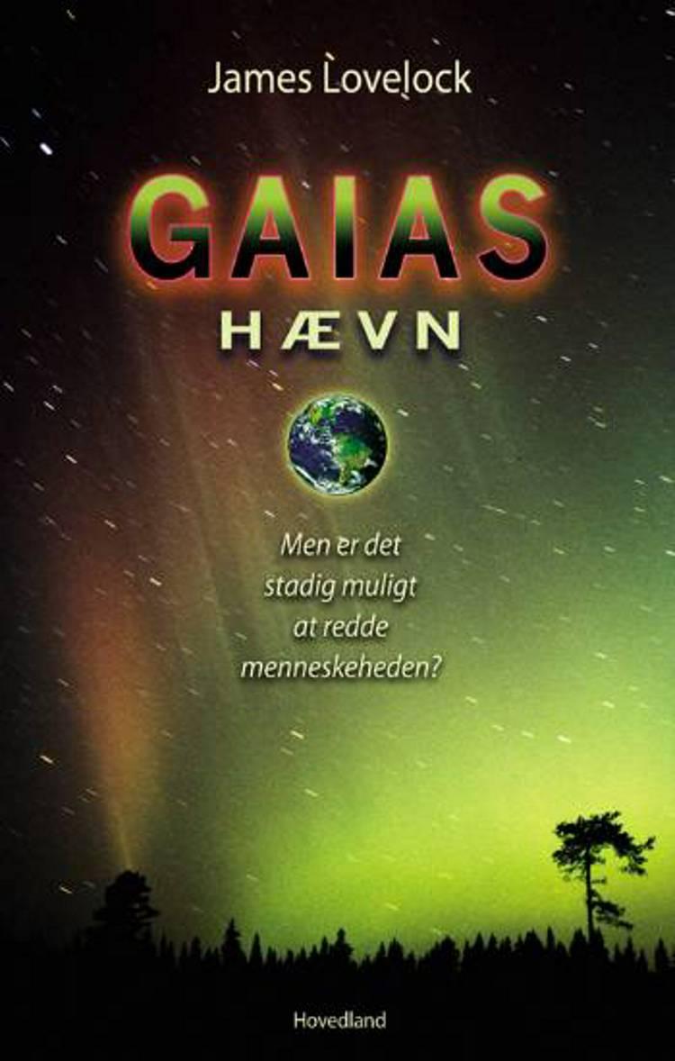 Gaias hævn af J.E. Lovelock og James Lovelock